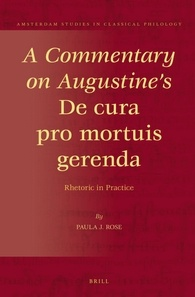 a_commentary_on_augustines_de_cura_pro_mortuis_gerenda.jpg