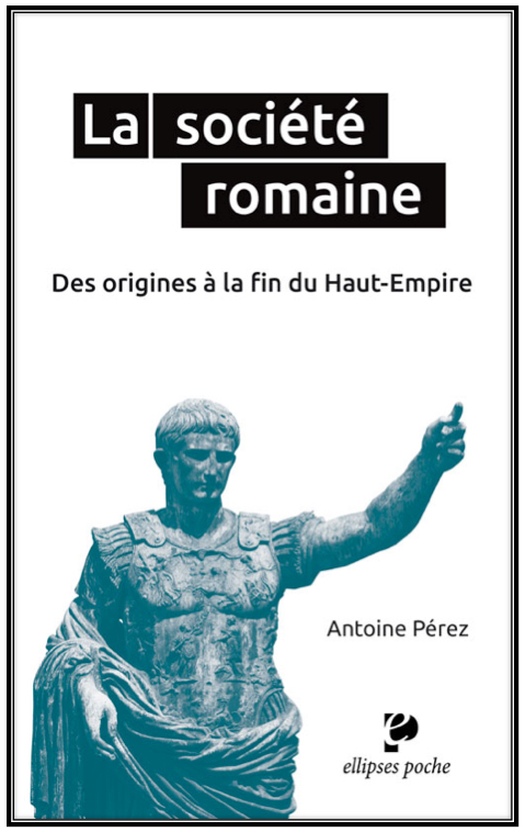 antoine-perez-la-societe-romaine-2016-1.jpg