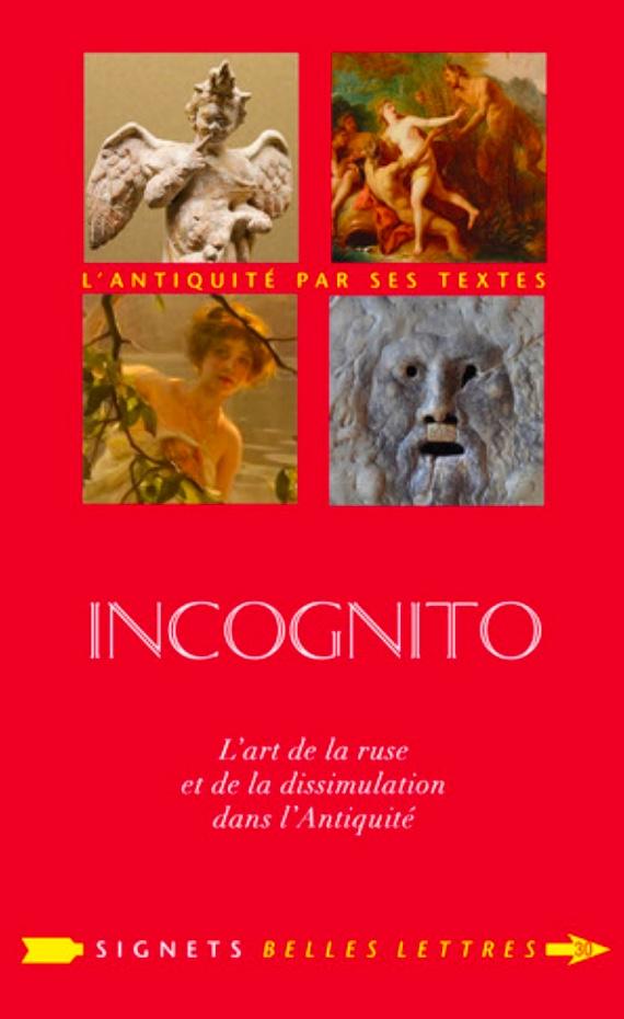 incognito_lart_de_la_ruse_antiquite_2018.jpeg