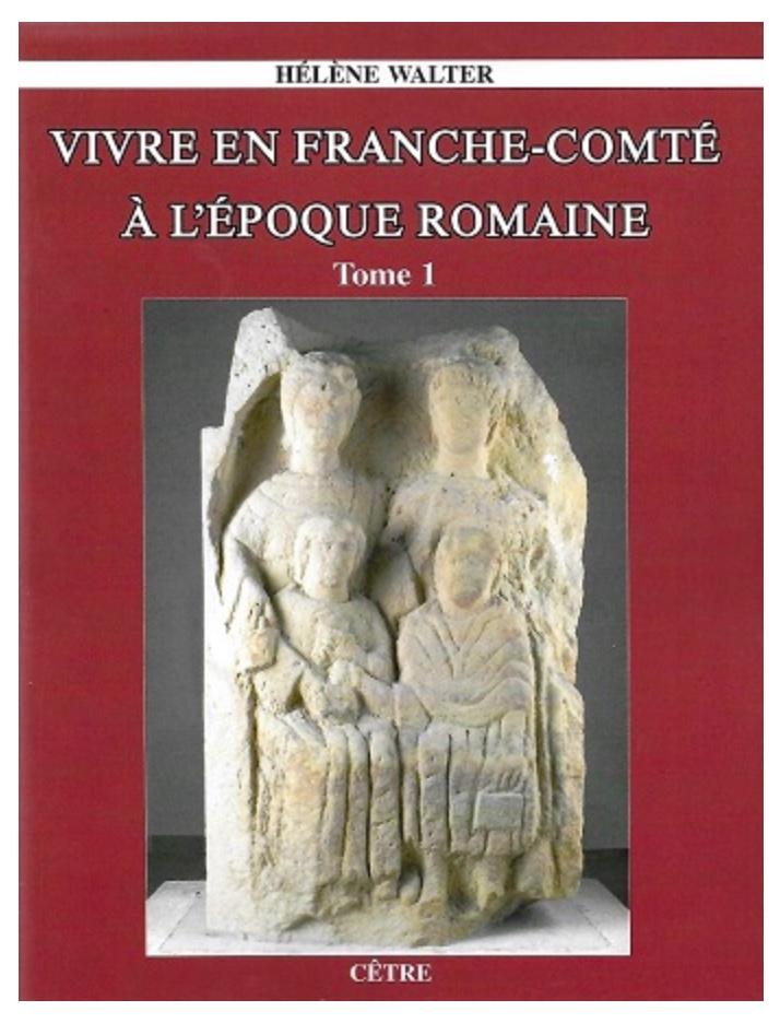 helene_walter_vivre_en_franche_comte_epoque_romaine.jpeg