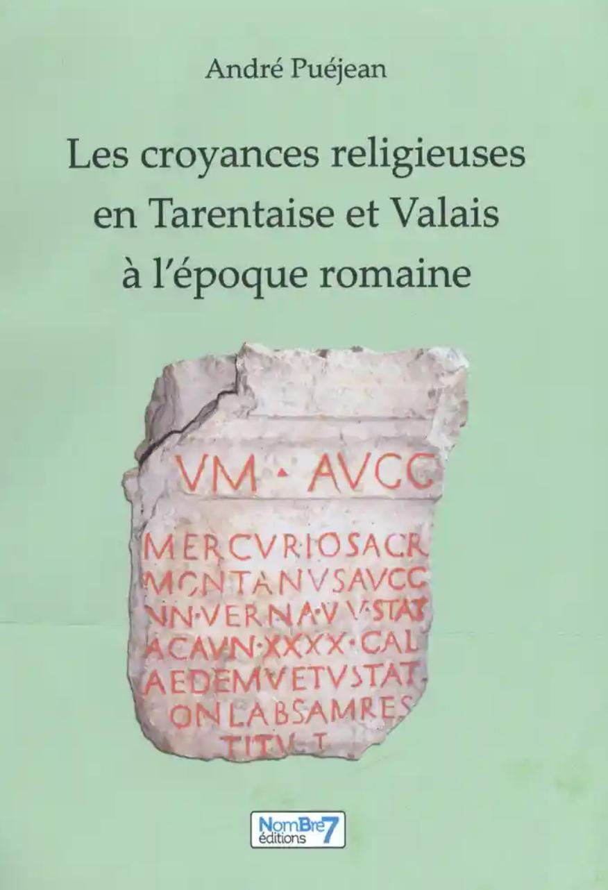 croyances_religieuses_tarentaise_valais_epoque_romaine_andre_puejean.jpg